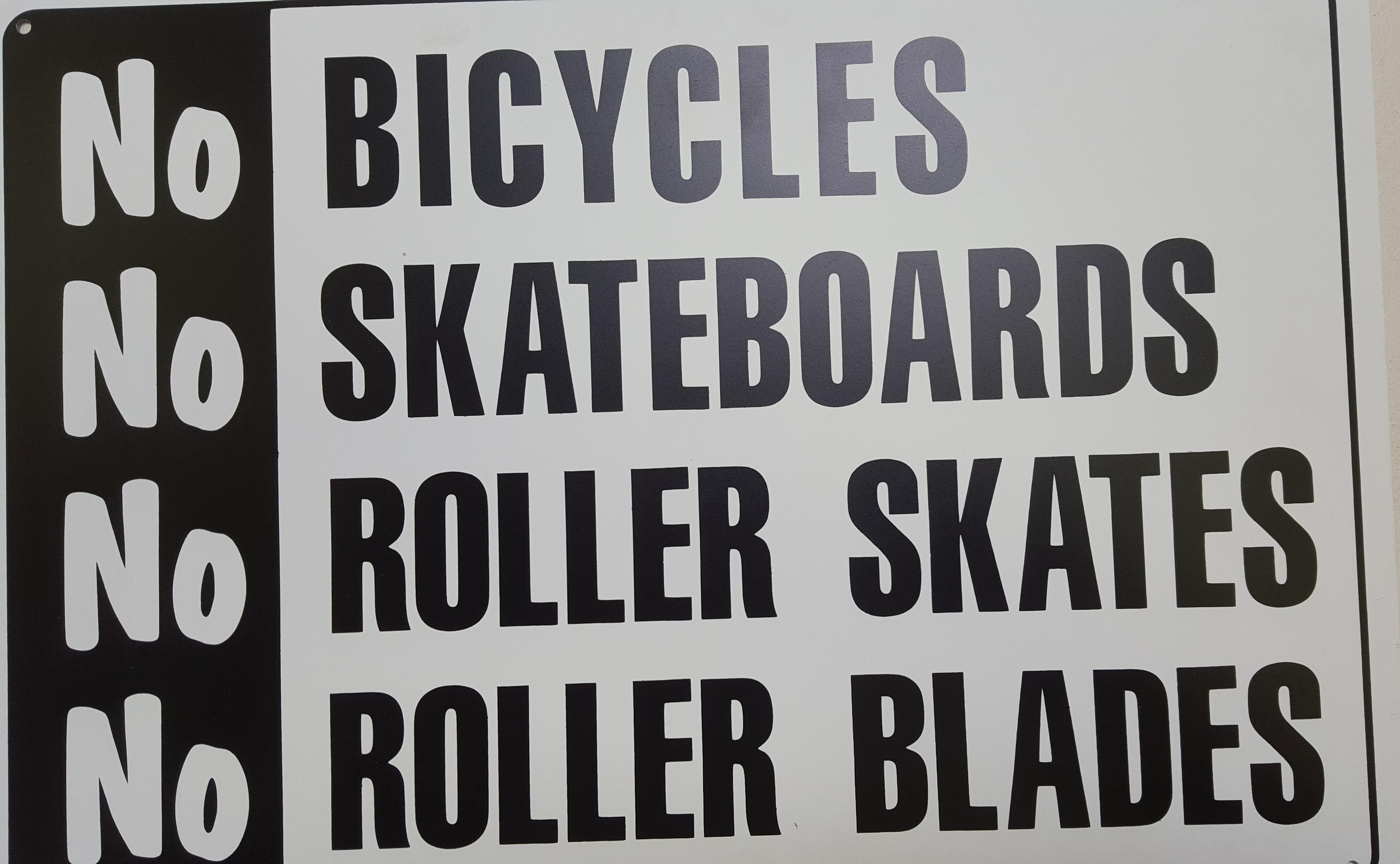 No Bikes Skateboards or Skates Stock Sign