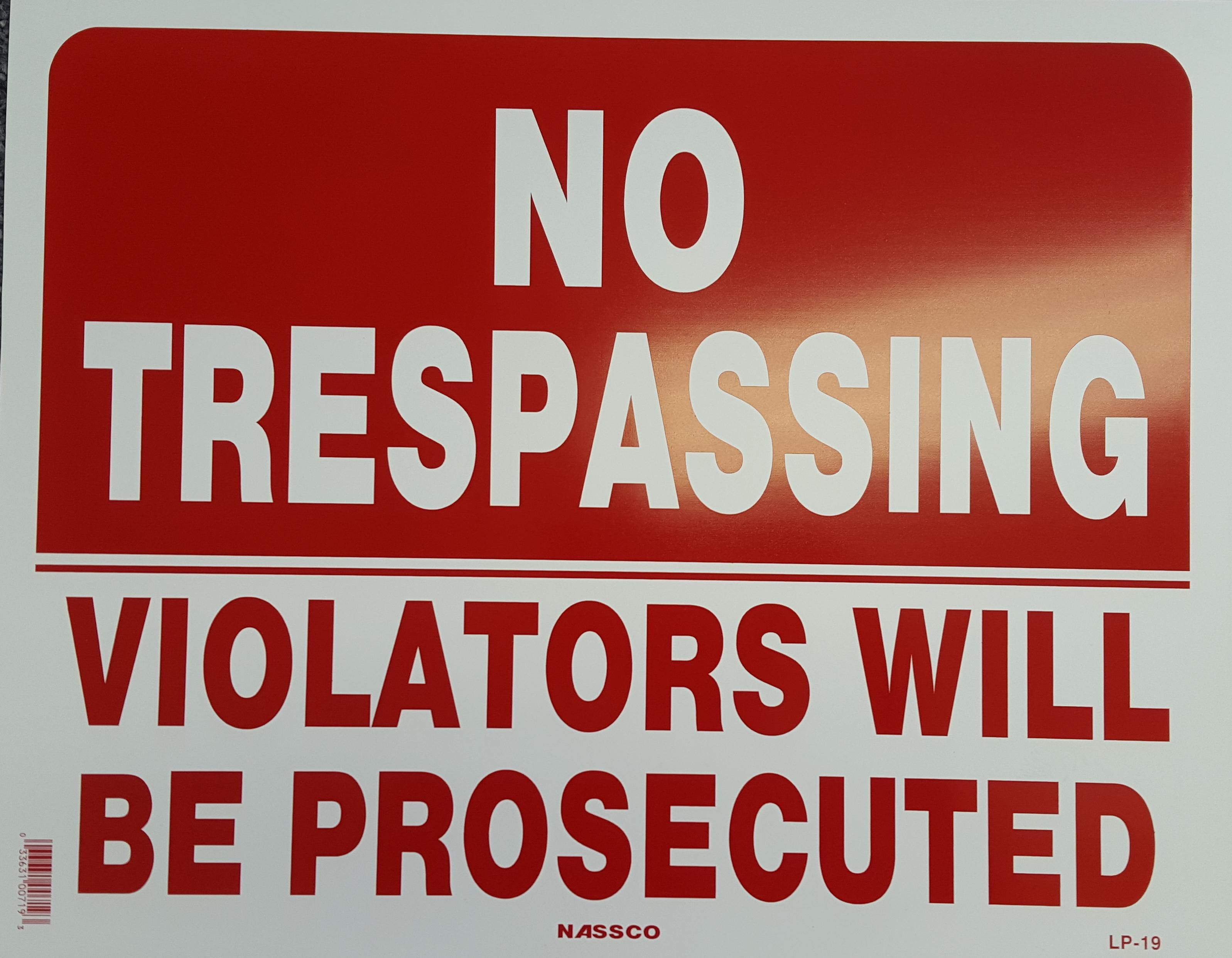 No Trespassing Prosecution Stock Sign