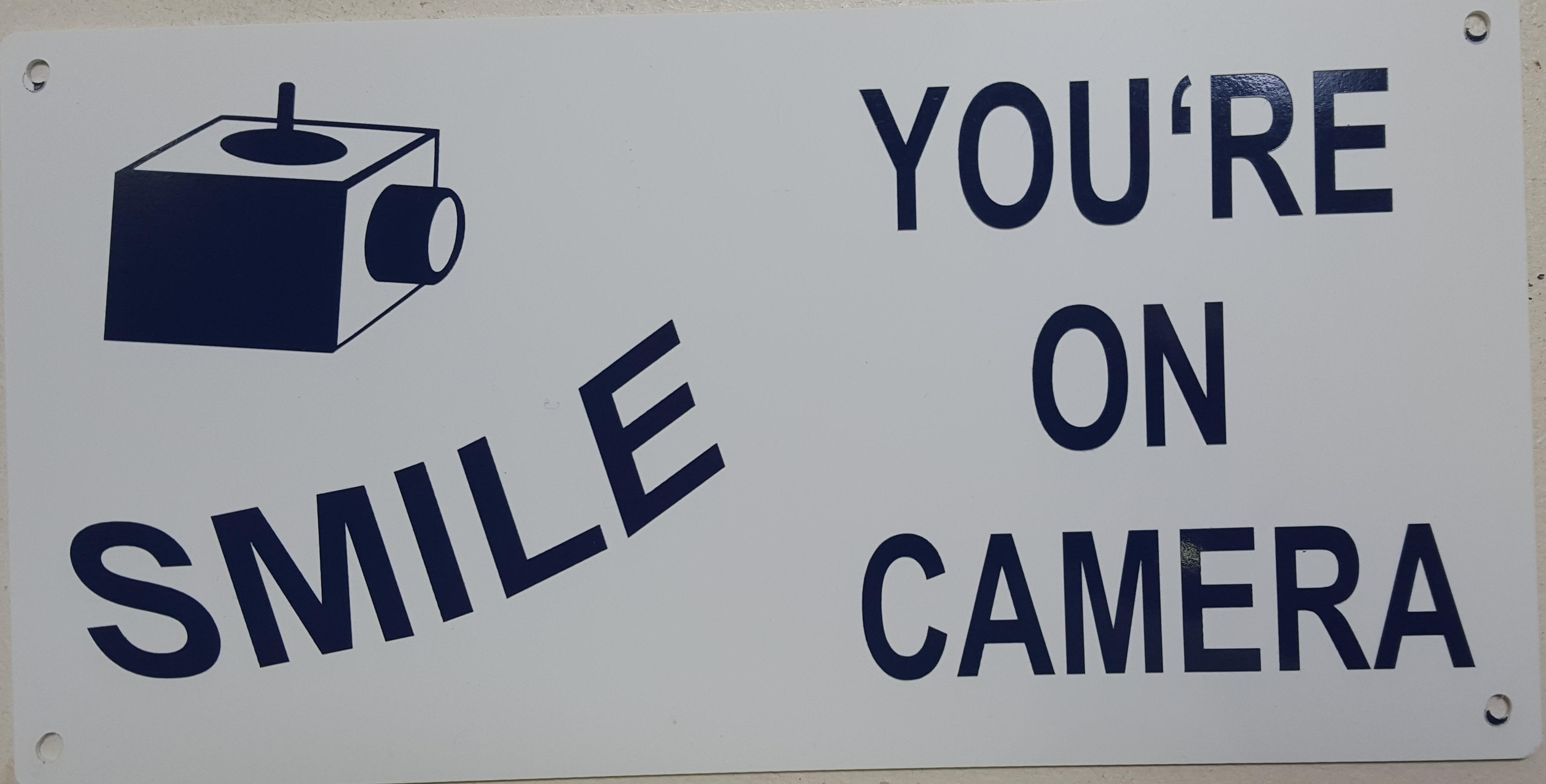 Smile You're on Camera Stock Sign